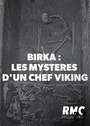 BIRKA Les mystères d'un chef viking