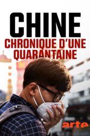 Chine : Chronique d'une quarantaine