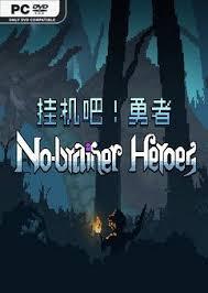 No-brainer Heroes