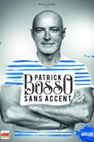 Patrick Bosso – Sans accent