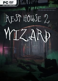 Rest House 2 – The Wizard