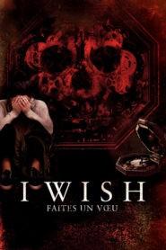 I Wish : Faites Un Vœu