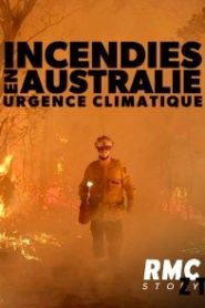 Incendies en Australie Urgence climatique