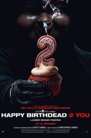 Happy Birthdead 2 You