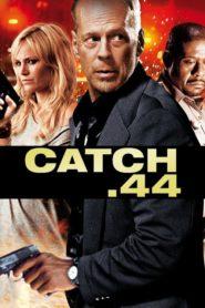 Sans compromis (Catch 44)