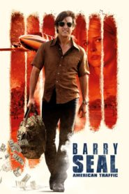 Barry Seal – American Traffic