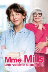 Mme Mills une voisine si parfaite