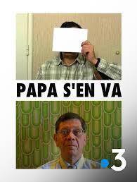 Papa s'en va.