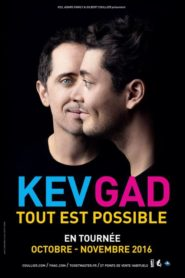 Kev Adams & Gad Elmaleh – Kev Gad Tout est possible