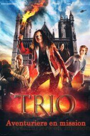 3 Aventuriers En Mission – Trio Le Film
