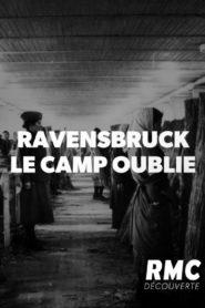 Ravensbrück Le camp oublié