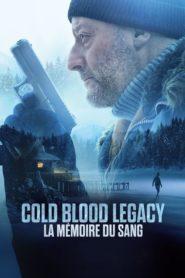 Cold Blood Legacy – La mémoire du sang