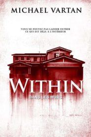 Within (Dans les murs)