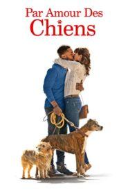 Par amour des chiens (Dog Days)