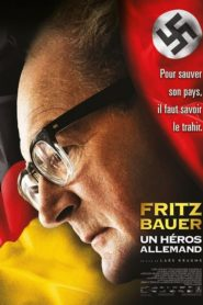 Fritz Bauer un héros allemand