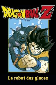Dragon Ball Z – Le Robot des Glaces