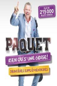 Dominic Paquet: Rien qu's'une gosse!