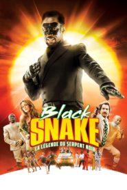 Black Snake la légende du serpent noir