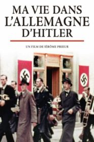Ma vie dans l'Allemagne d'Hitler