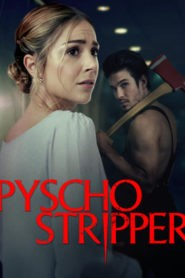 Psycho Stripper (Stripped)