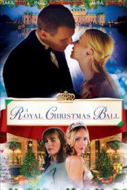 Il était une fois Noël (A Royal Christmas Ball)