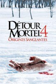 Détour mortel 4 : Origines sanglantes