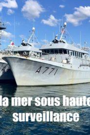 La mer sous haute surveillance