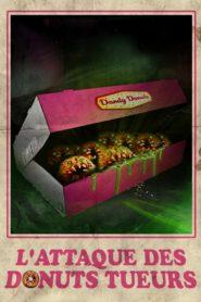 L'attaque des donuts tueurs