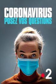 Coronavirus posez vos questions