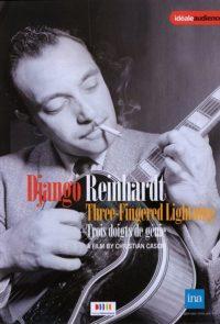 Django Reinhardt trois doigts de génie