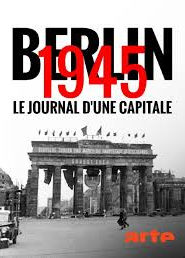 Berlin 1945 Le journal d'une capitale