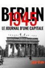 Berlin 1945 Le journal d'une capitale