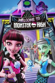 Monster High: Bienvenue à Monster High