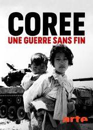 Corée Une guerre sans fin