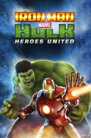 Iron Man & Hulk : Heroes United