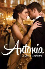 Antonia la Chef d'Orchestre (The Conductor)