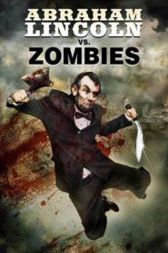 Abraham Lincoln : Tueur de zombies