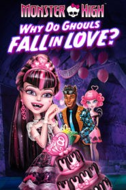 Monster High pourquoi les goules tombent amoureuses