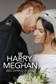Harry & Meghan : Becoming Royal