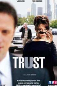 Confiance brisée (Trust)