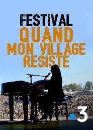 Festival Quand mon village résiste