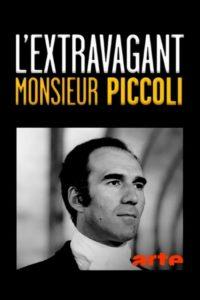 L'extravagant monsieur Piccoli