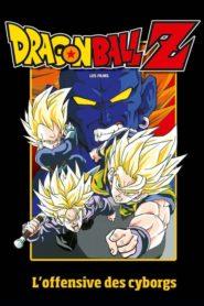 Dragon Ball Z – L'Offensive des Cyborgs