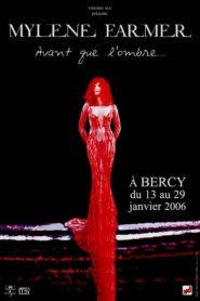 Mylène Farmer : Avant que l'ombre… à Bercy