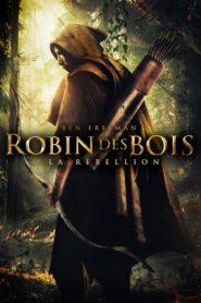 Robin des bois La rébellion