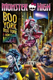 Monster High : Boo York Boo York