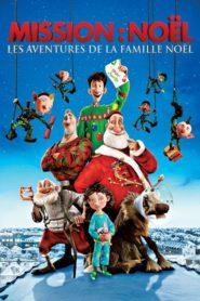 Mission : Noël – Les Aventures de la famille Noël