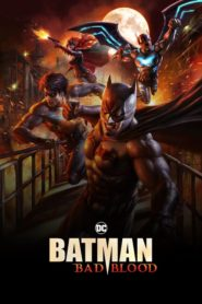 Batman: Mauvais Sang (Batman: Bad Blood)