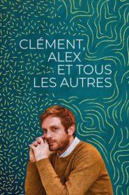 Clément Alex et tous les autres