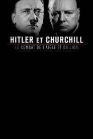 Hitler et Churchill : Le Combat de l'aigle et du lion